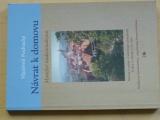 Podracký - Návrat k domovu - Manifest tradicionalizmu (2004)