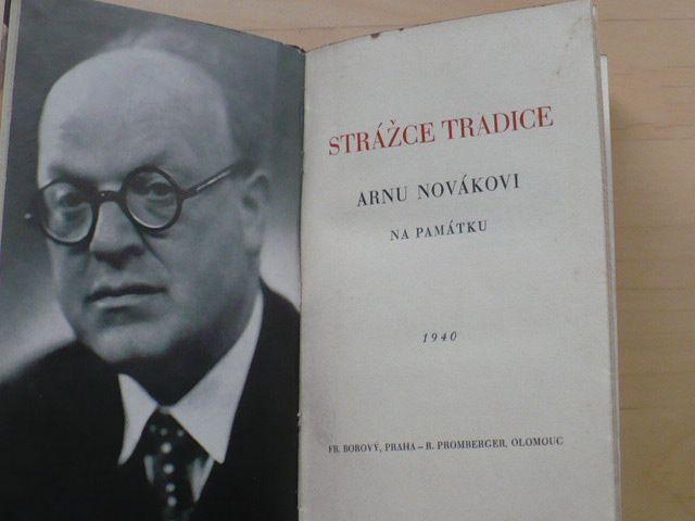 Strážce tradice - Arnu Novákovi na památku (1940)