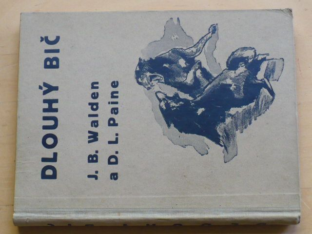 Walden, Paine - Dlouhý bič (1940)