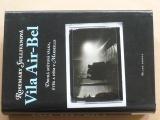 Sullivanová - Vila Air-Bel (2008)