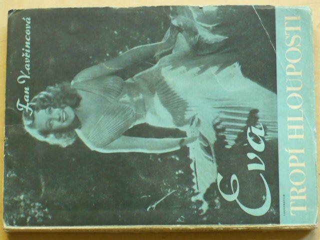 Vavřincová - Eva tropí hlouposti (1944)