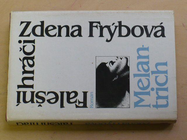 Frýbová - Falešní hráči (1986)