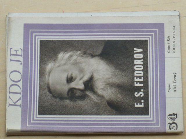 Černý - Kdo je E. S. Fedorov (1946)