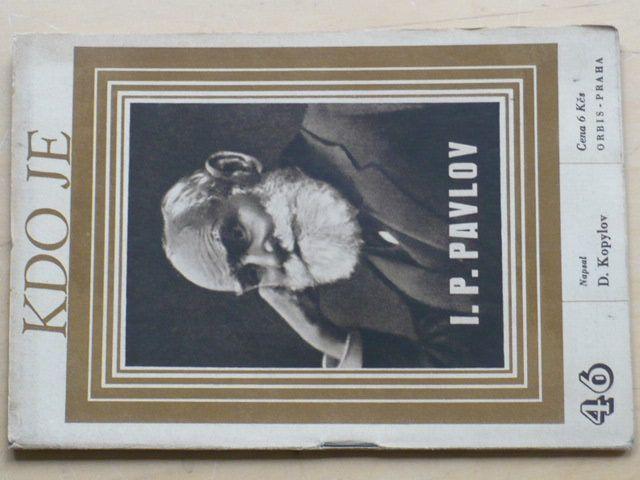 Kopylov - Kdo je I. P. Pavlov (1947)