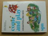 Urbanová - Come and play - Angličtina pro děti (1990)