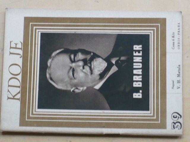 Matula - Kdo je B. Brauner (1947)
