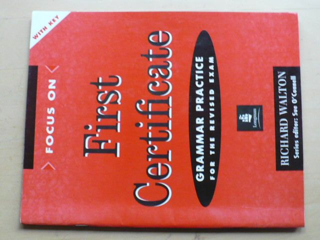 Walton - First Certificate - Grammar Practice for the Revised exam