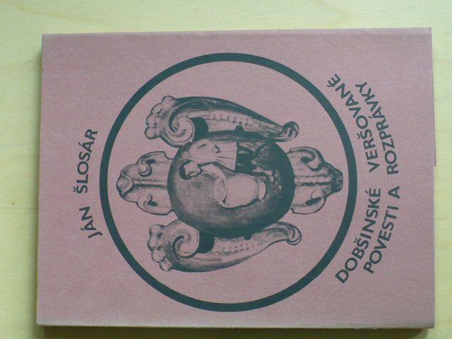 Šlosár - Dobšinské veršované povesti a rozprávky