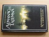 Almanach tajemna - Nadpřirozené běhy v běhu staletí (1998)