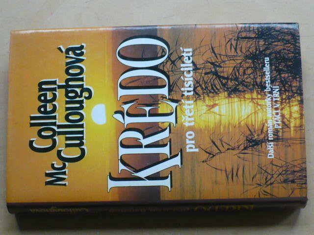 McCulloughová - Krédo pro třetí tisíciletí (1994)