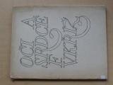 Kříž - Oči a srdce (1970) Malé prózy o květinách - 700 výtisků
