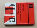 Matuška, Trefný - Matematika v otázkách a heslech (1976)