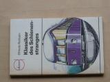 Rehbein - Klassiker des Schienen-stranges (1990) železnice, německy