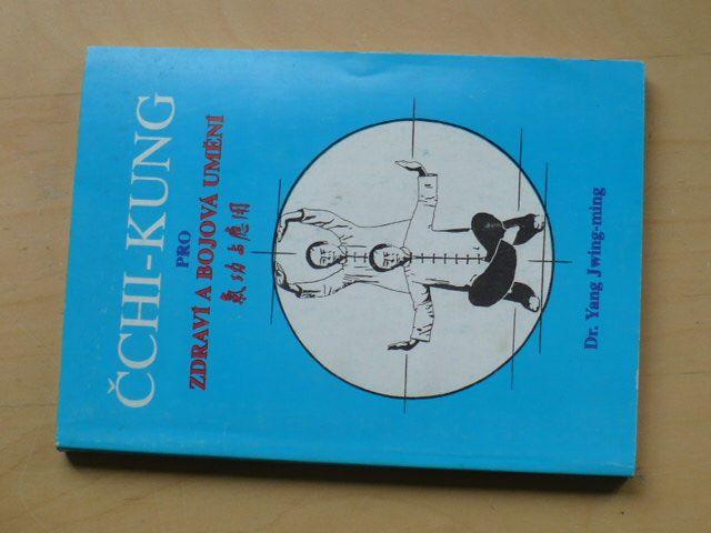 Jwing-ming - ČCHI-KUNG pro zdraví a bojová umění (1995)